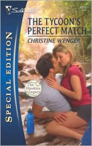 The Tycoon's Perfect Match - Christine Wenger