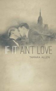 If It Ain't Love - Tamara Allen