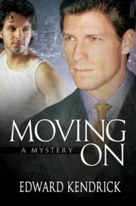 Moving On: A Mystery - Edward Kendrick