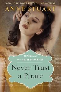Never Trust a Pirate  - Anne Stuart