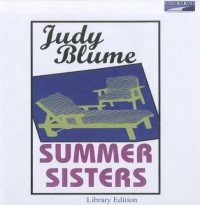 Summer Sisters - Kate Reading, Judy Blume