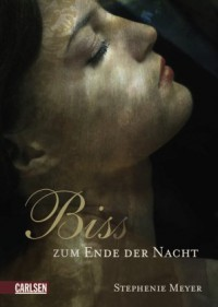Bis(s) zum Ende der Nacht - Stephenie Meyer