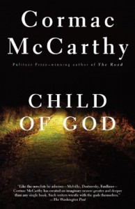 Child of God - Cormac McCarthy