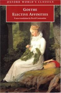 Elective Affinities - Johann Wolfgang von Goethe, David Constantine