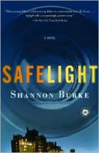 Safelight - Shannon Burke