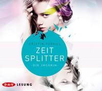 Zeitsplitter: Die Jägerin (5 CDs) - Cristin Terrill