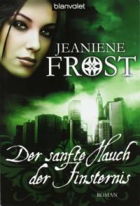 Der sanfte Hauch der Finsternis  - Sandra Müller, Jeaniene Frost