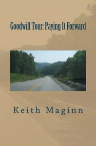 Goodwill Tour: Paying It Forward - Keith Maginn