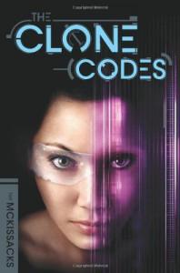 The Clone Codes #1 - Patricia C. Mckissack;Fredrick McKissack;John McKissack