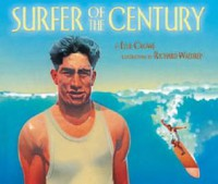 Surfer of the Century: The Life of Duke Kahanamoku - Ellie Crowe