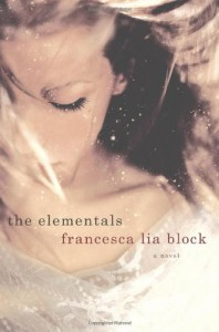 The Elementals - Francesca Lia Block