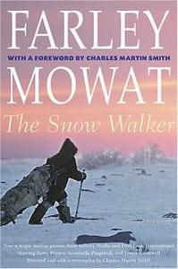 Snow Walker (The Farley Mowat Series) - Farley Mowat