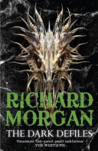 The Dark Defiles  - Richard K. Morgan