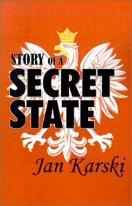 Story of a Secret State - Jan Karski