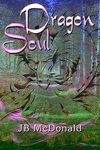 Dragon Soul (Dragon, #5) - J.B. McDonald