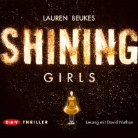 Shining Girls - Beukes Lauren, David Nathan