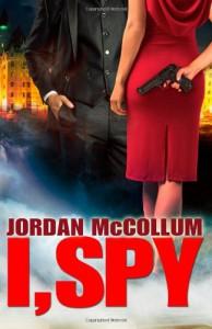 I, Spy: 1 (Spy Another Day) - Jordan McCollum