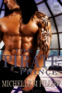 The Pirate Prince: Var / Dragon Lords (Lords of the Var - Part of the Author's Bestselling Dragon Lords Series) - Michelle M. Pillow