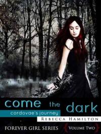 Come, the Dark: Cordovae's Journey - Rebecca  Hamilton