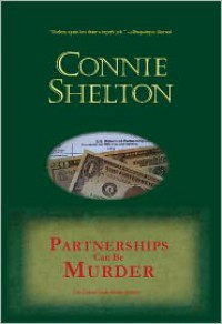 Partnerships Can Be Murder: The Third Charlie Parker Mystery - Connie Shelton