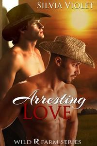 Arresting Love - Silvia Violet