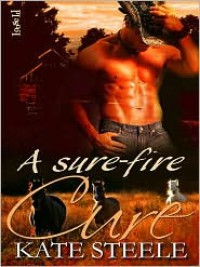A Sure-Fire Cure - Kate Steele