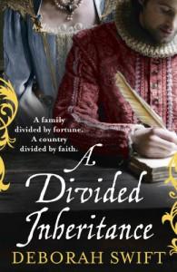 A Divided Inheritance - Deborah Swift