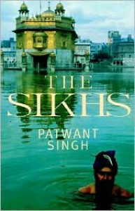 The Sikhs - Patwant Singh
