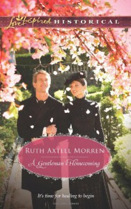 A Gentleman's Homecoming - Ruth Axtell Morren