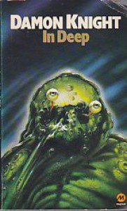 In Deep - Damon Knight