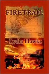 Firetrail - Lydia Hawke