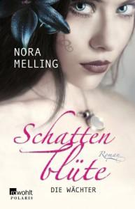 Die Wächter - Nora Melling