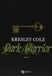 Dark warrior - Kresley Cole