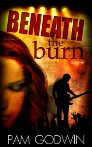 Beneath the Burn - Pam Godwin