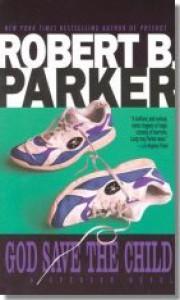 God Save The Child  - Robert B. Parker