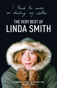 I Think the Nurses are Stealing My Clothes: The Very Best of Linda Smith - Linda Smith