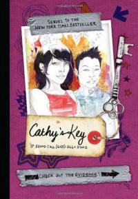 Cathy's Key: If Found 650-266-8202 - Sean Stewart;Jordan Weisman