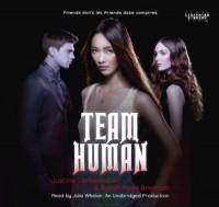 Team Human - Justine Larbalestier, Sarah Rees Brennan, Julia Whelan
