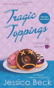 Tragic Toppings - Jessica Beck