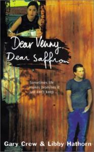 Dear Venny, Dear Saffron - Gary Crew;Libby Hathorn