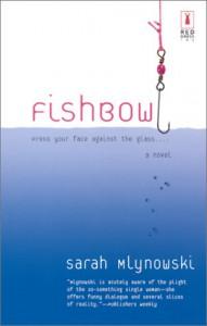 Fishbowl - Sarah Mlynowski