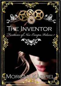The Inventor - Morgan Karpiel