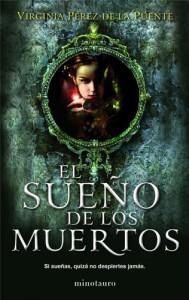 El sueño de los muertos - Virginia Pérez de la Puente