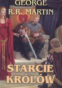 Starcie królów - George R.R. Martin