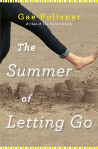 The Summer of Letting Go - Gae Polisner