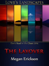 The Layover - Megan Erickson