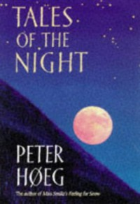 Tales Of The Night - Peter Høeg