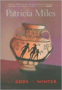 The Gods in Winter - Patricia Miles