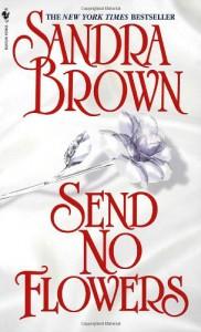 Send No Flowers - Sandra Brown