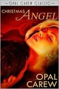 Christmas Angel - Opal Carew